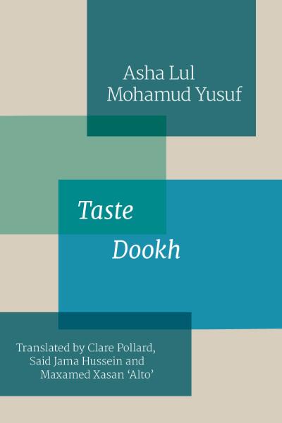 Taste - Asha Lul Mohamud Yusuf Chapbook