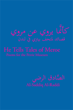 He Tells Tales of Meroe: Poems for the Petrie Museum