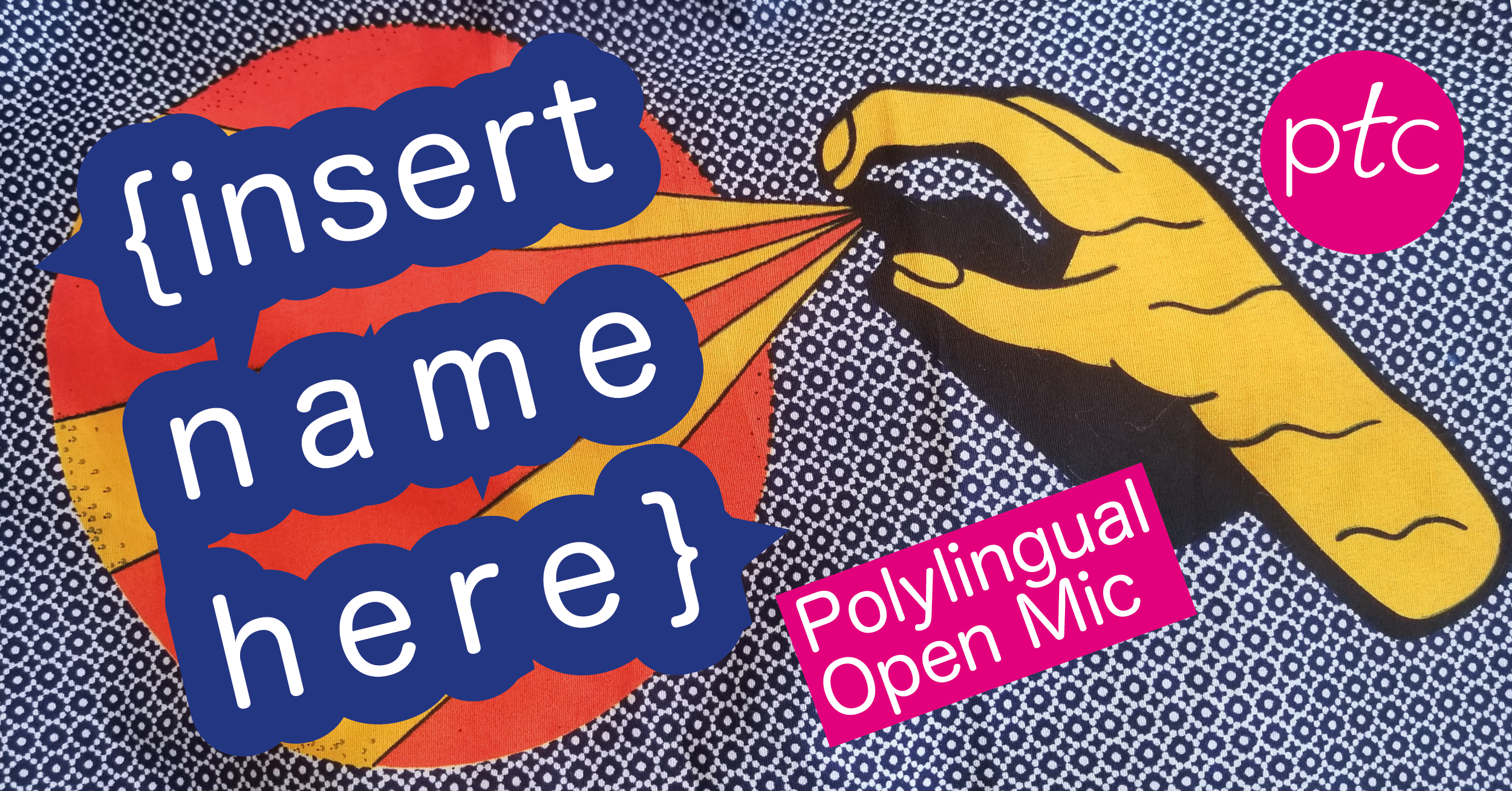 {Insert Name Here} Polylingual Open Mic