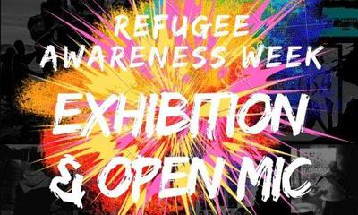 Refugee Awareness Week Exhibition & Open Mic 2020