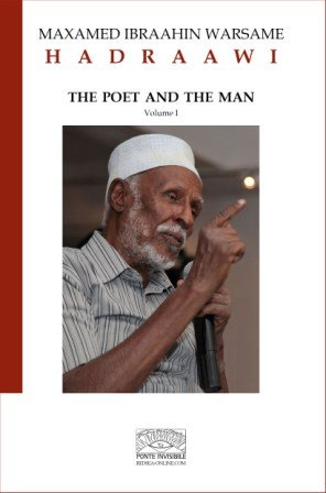 Hadraawi: The Poet and the Man